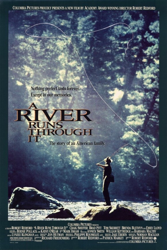 A River Runs Through It Brad Pitt Top 10 Best Movies by Brad Pitt