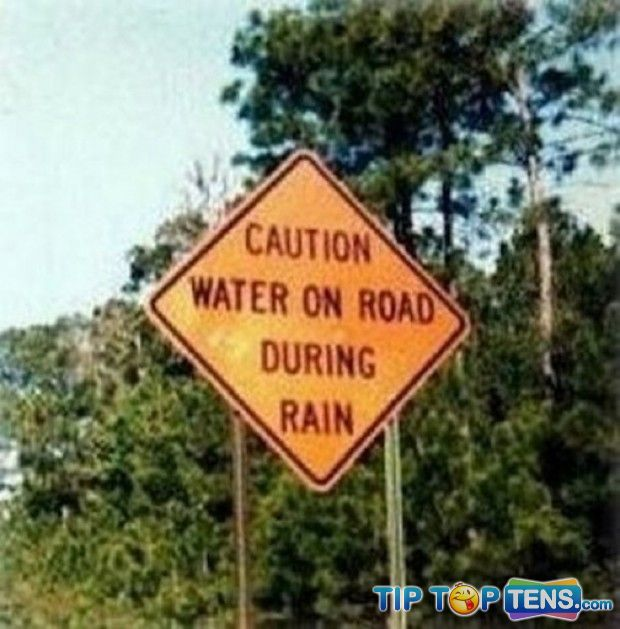 Useless and Funny Signs 6 10 Completely Useless Funny Signs