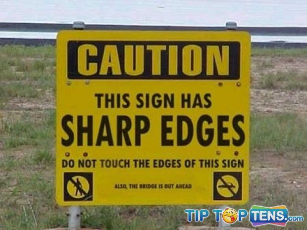 Useless and Funny Signs 7 10 Completely Useless Funny Signs