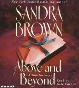 Sandra Brown Above and Beyond 270x300 Top 10 Best Selling Romance Novels Ever