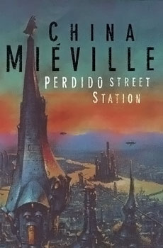 Perdido Street Station 10 Best Fantasy Novels Of The Decade