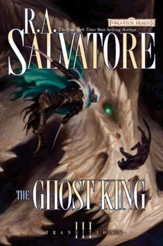The Ghost King by R.R Salvatore 10 Best Fantasy Novels Of The Decade