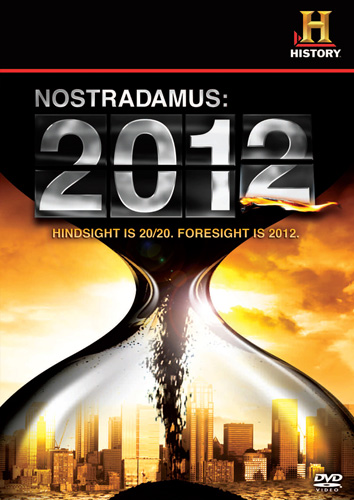 Nostradamus Greatest Prophecy Top 10 Mysteries Behind 2012 End of The World