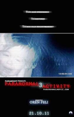 4. Paranormal Activity 3 Top 10 Horror Movies for Halloween 2011
