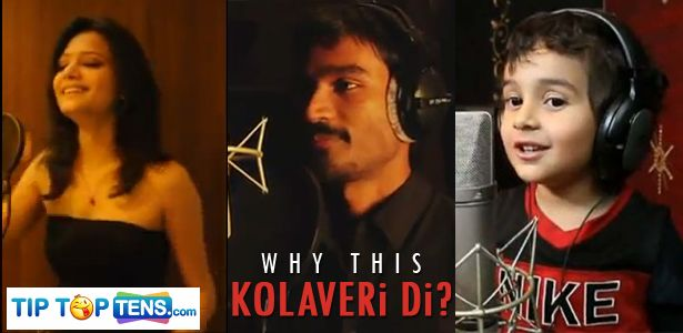 Kolaveri Di Nivaan Nigam Danush 10 Most Popular Kolaveri Di Song Versions on YouTube