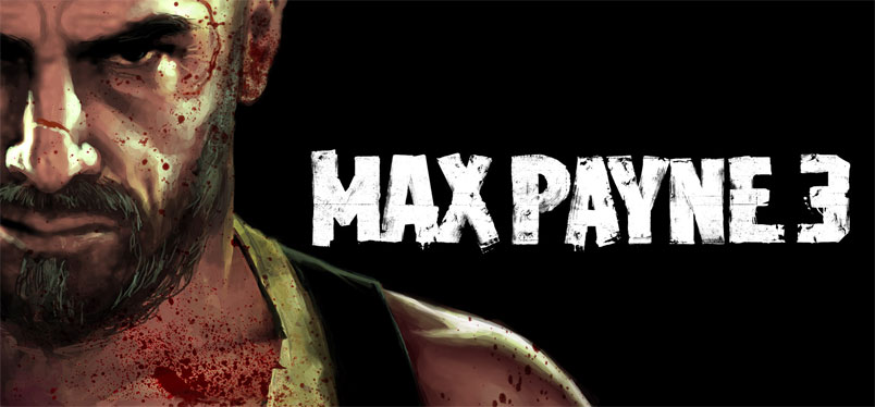 Max Payne 3 2012 Top 10 Best Games Releasing in 2012
