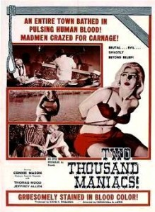 8. Two Thousand Maniacs