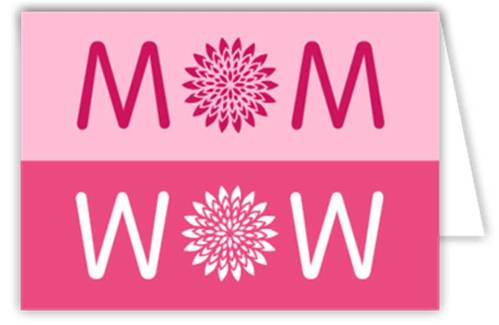 1. Wow Mom Cards 10 Best Mothers Day Greeting Card Ideas