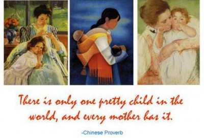 4. Chinese Proverb e1334931044898 10 Best Mothers Day Quotes and Sayings