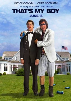 9. That's My Boy e1340357218470 Top 10 Funniest Movies in 2012