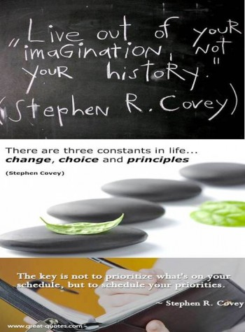 6. His Greatest Quotations e1342518680547 Top 10 Facts about Stephen R. Covey