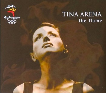 10. The Flame by Tina Arena Sydney Olympic 2000 e1345005365524 Top 10 Olympic Songs of All Time