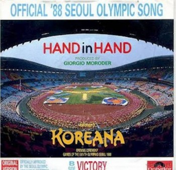 3. Hand in Hand by Koreana Seoul Olympics 1988 e1345002574264 Top 10 Olympic Songs of All Time