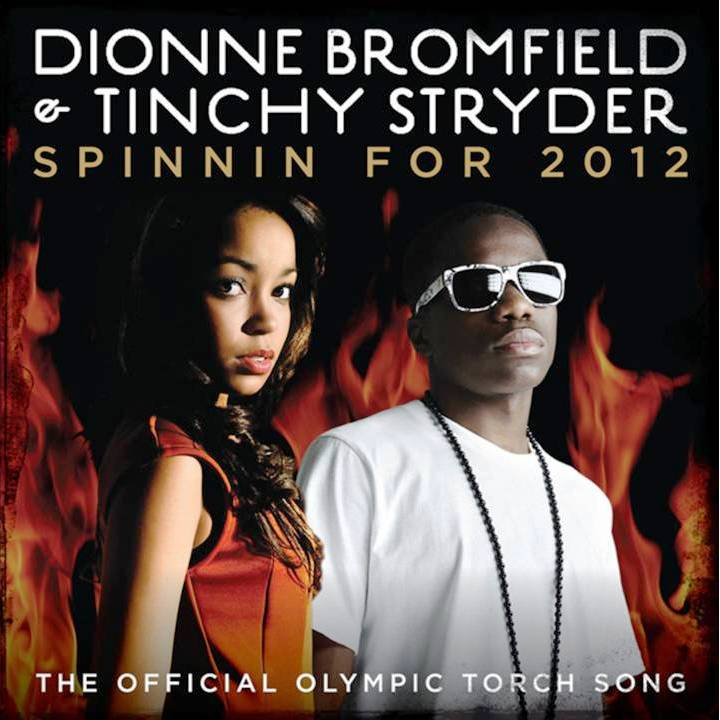 8. Spinnin For 2012 by Dionne Bromfield Tinchy Stryder London Olympics 2012 Top 10 Olympic Songs of All Time