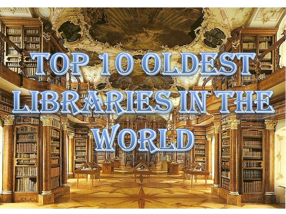 Top 10 Oldest Libraries in the World