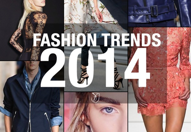Top 10 Fashion Trends 2014