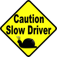 slow-driver-car-window-warning-sign