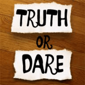 good-truth-or-dare-questions